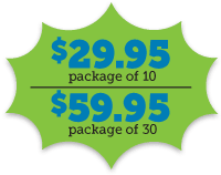 $29.95 Package of 10 or $59.95 Package of 30
